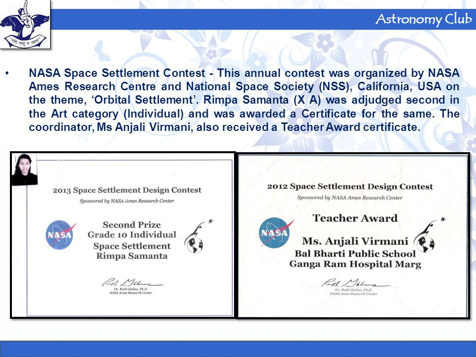Astronomy Club NASA Space Settlement Contest - This annual contest was organized by NASA Ames Research Centre and National Space Society (NSS), Califo
