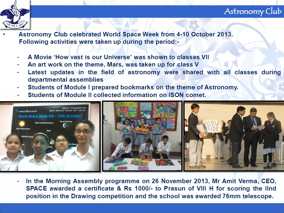 Astronomy Club On 25 November, students of Module I, had a session on Time & Direction.