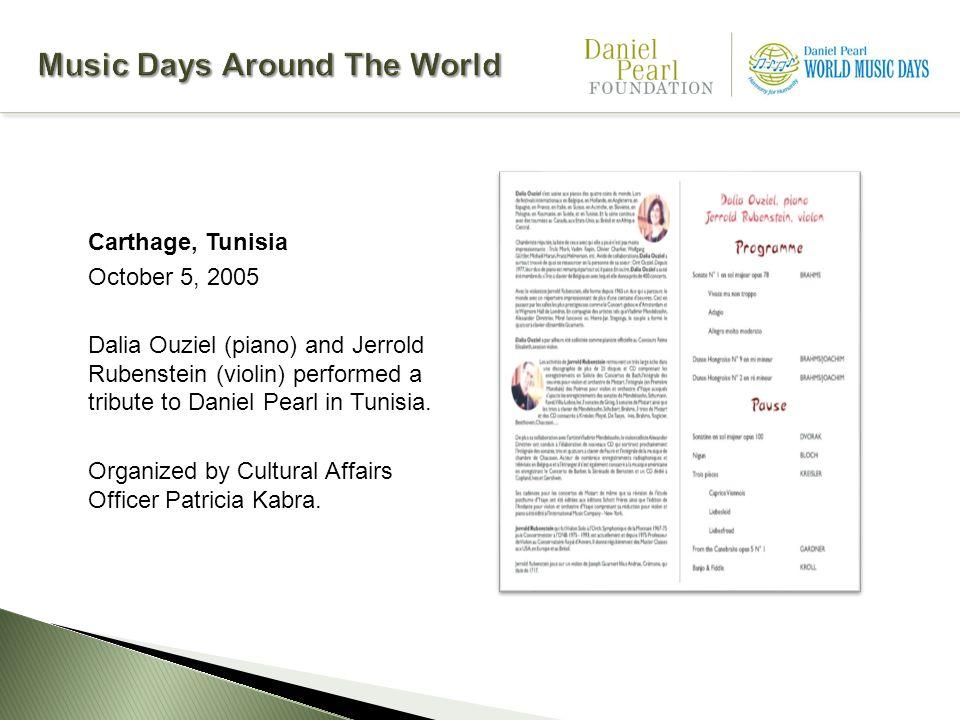 Carthage, Tunisia October 5, 2005 Dalia Ouziel (piano) and Jerrold Rubenstein (violin) performed a tribute to Daniel Pearl in Tunisia.