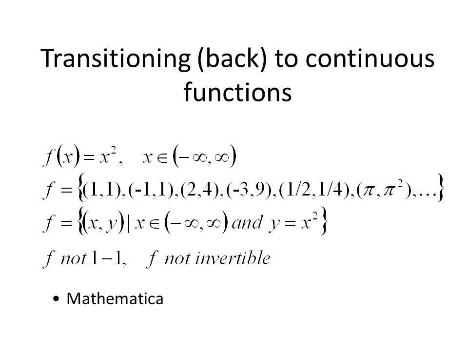 Transitioning (back) to continuous functions Mathematica