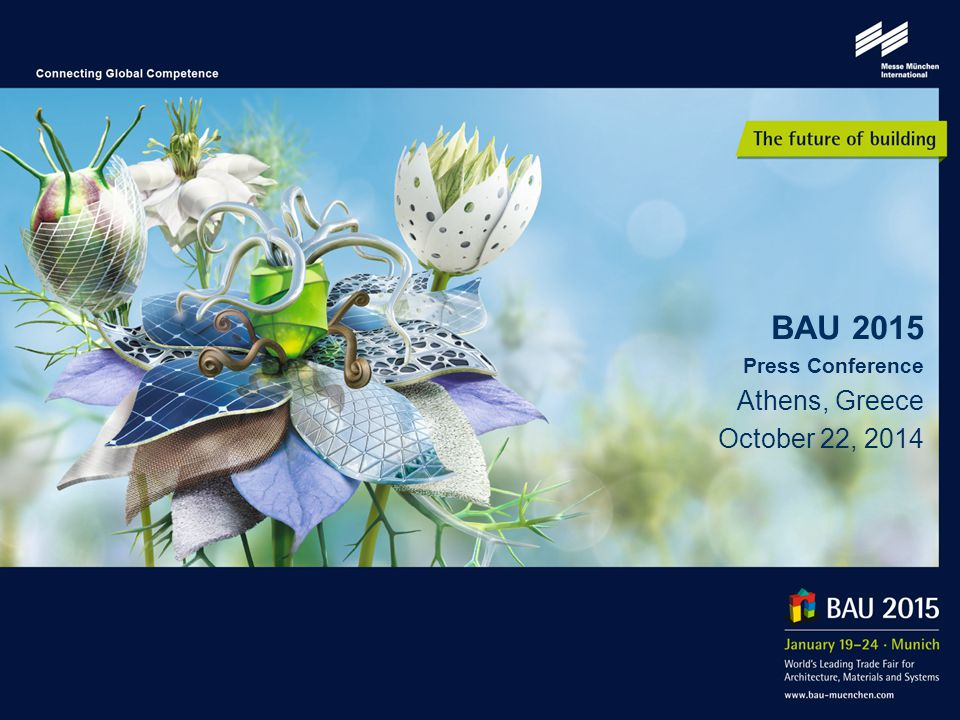 BAU 2015 Press Conference Athens, Greece October 22, 2014