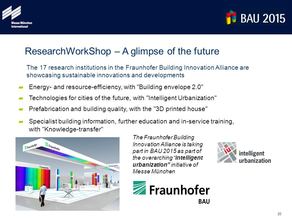 20 ResearchWorkShop – A glimpse of the future Energy- and resource-efficiency, with