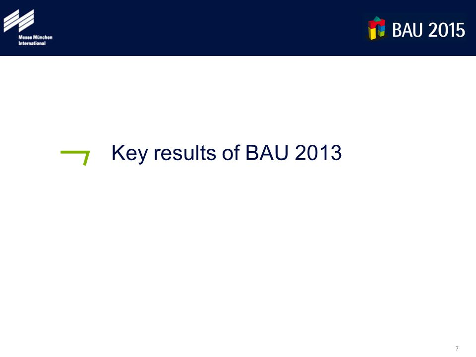 7 Key results of BAU 2013