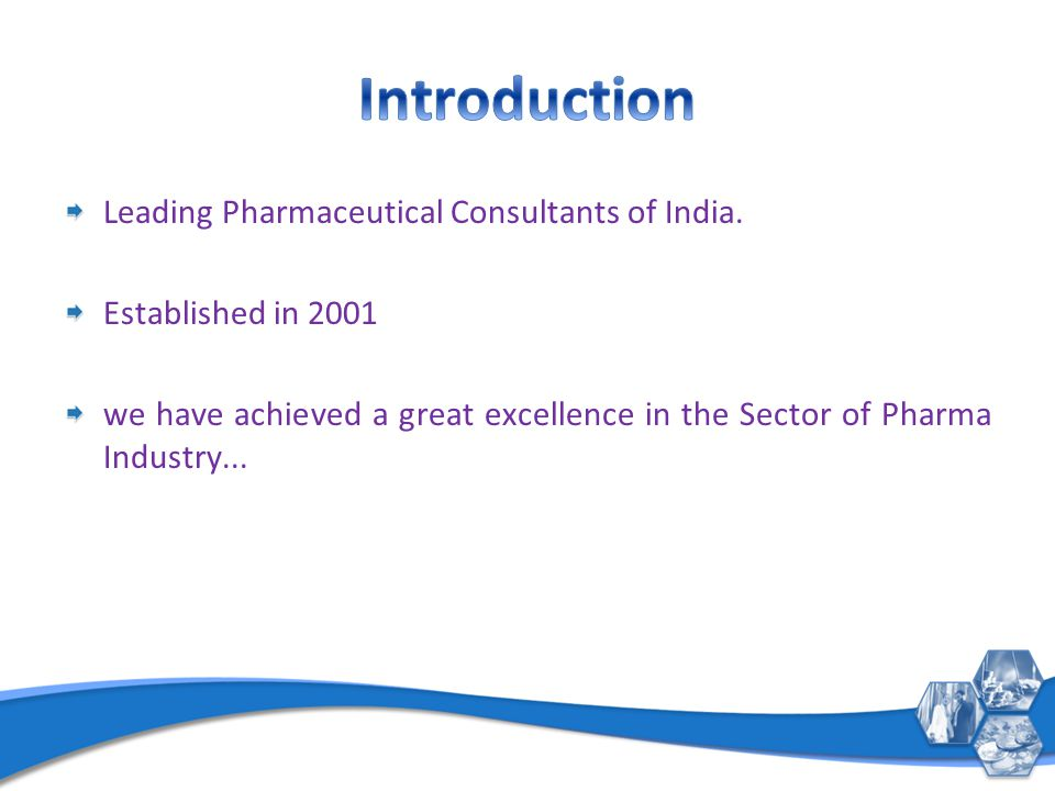 Leading Pharmaceutical Consultants of India.