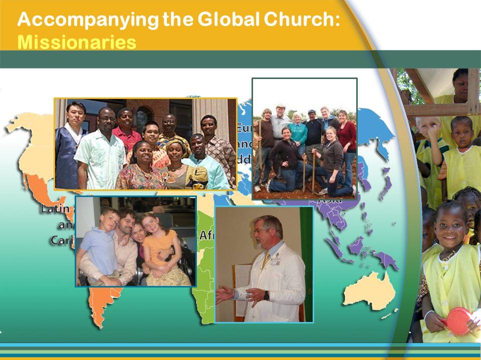 Accompanying the Global Church: Missionaries