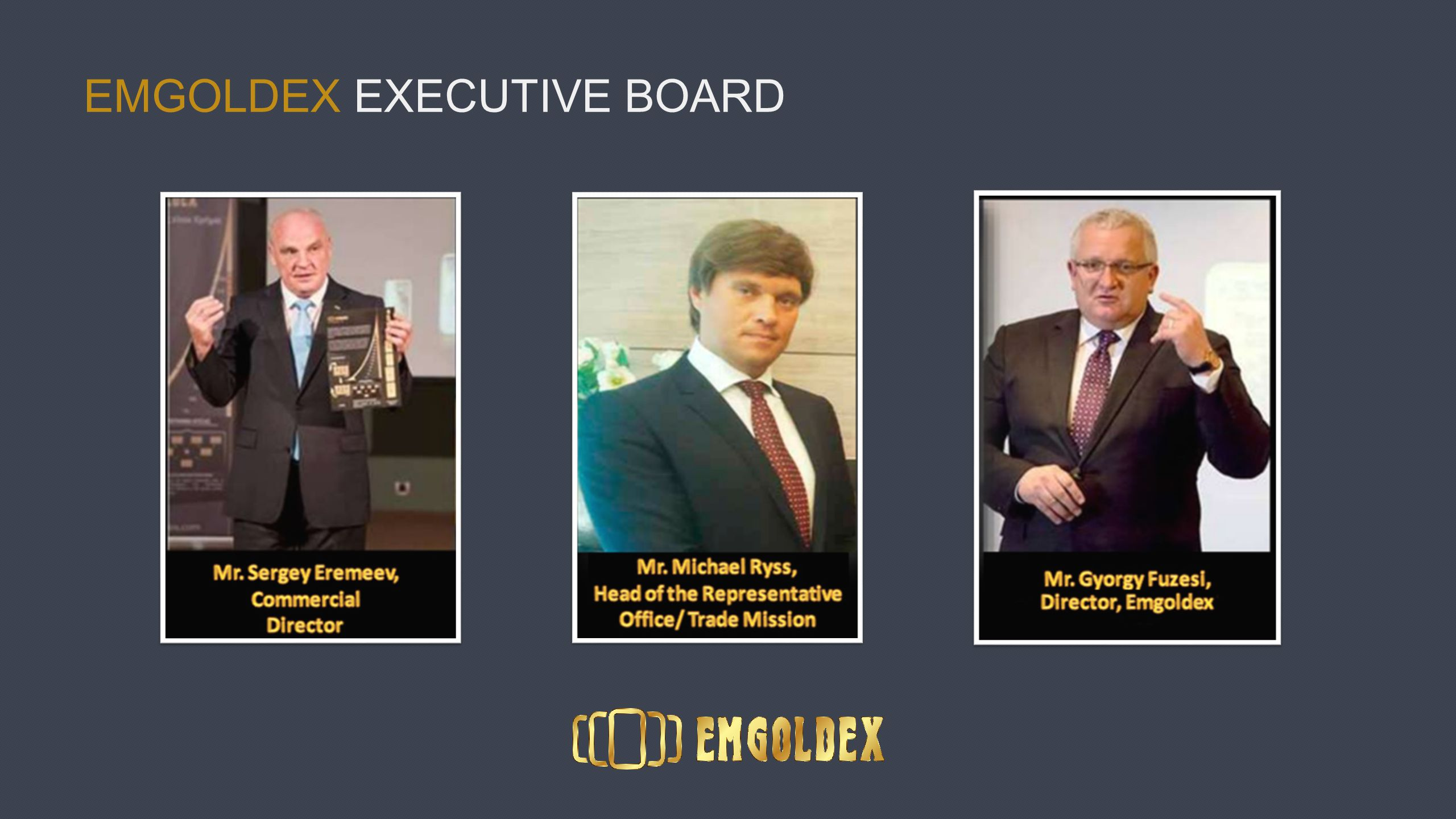 EMGOLDEX EXECUTIVE BOARD