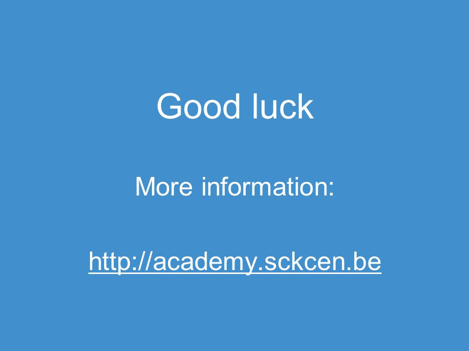 Good luck More information: http://academy.sckcen.be