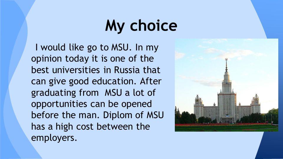 I would like go to MSU.