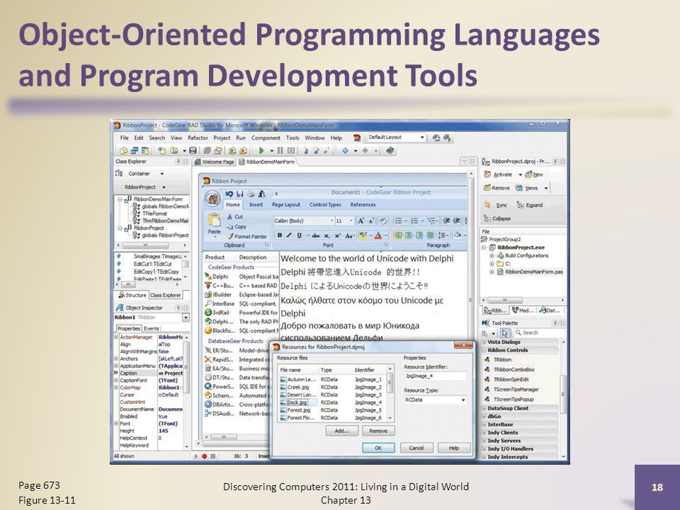 Object-Oriented Programming Languages and Program Development Tools Discovering Computers 2011: Living in a Digital World Chapter 13 18 Page 673 Figure 13-11