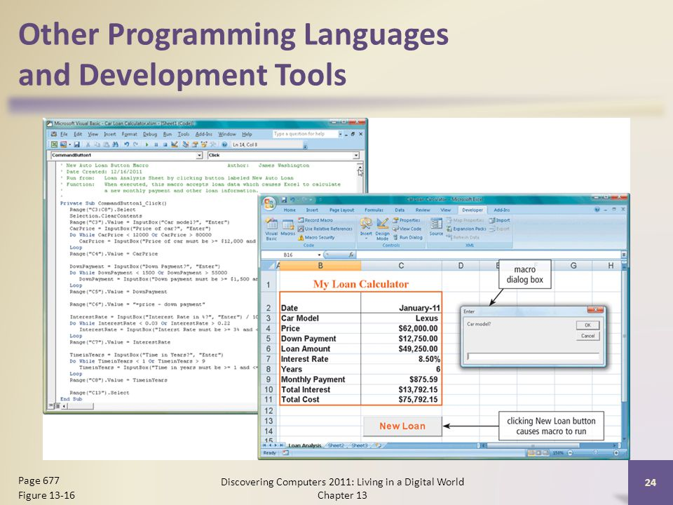 Other Programming Languages and Development Tools Discovering Computers 2011: Living in a Digital World Chapter 13 24 Page 677 Figure 13-16