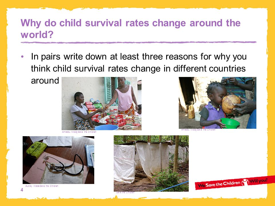 4 Why do child survival rates change around the world.