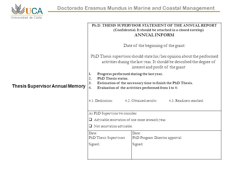 Doctorado Erasmus Mundus in Marine and Coastal Management Thesis Supervisor Annual Memory Ph.D.