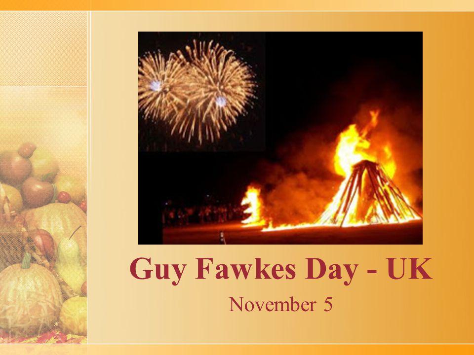 Guy Fawkes Day - UK November 5