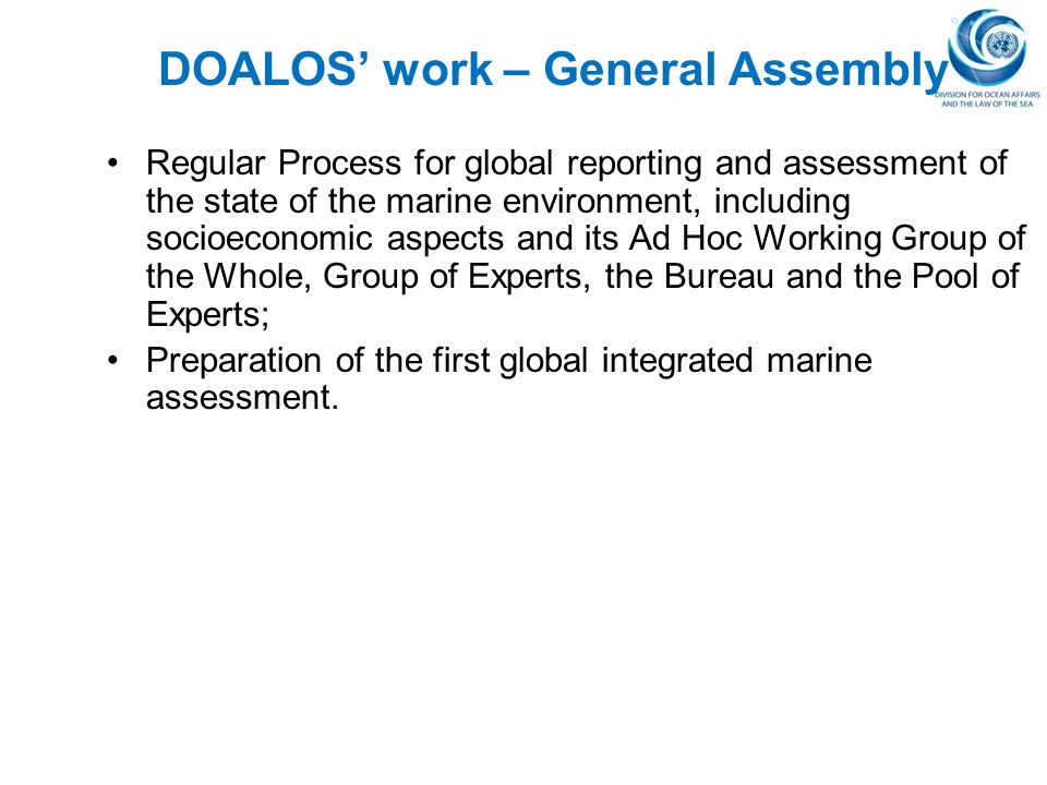 DOALOS' work – General Assembly Regular Process for global reporting and assessment of the state of the marine environment, including socioeconomic as