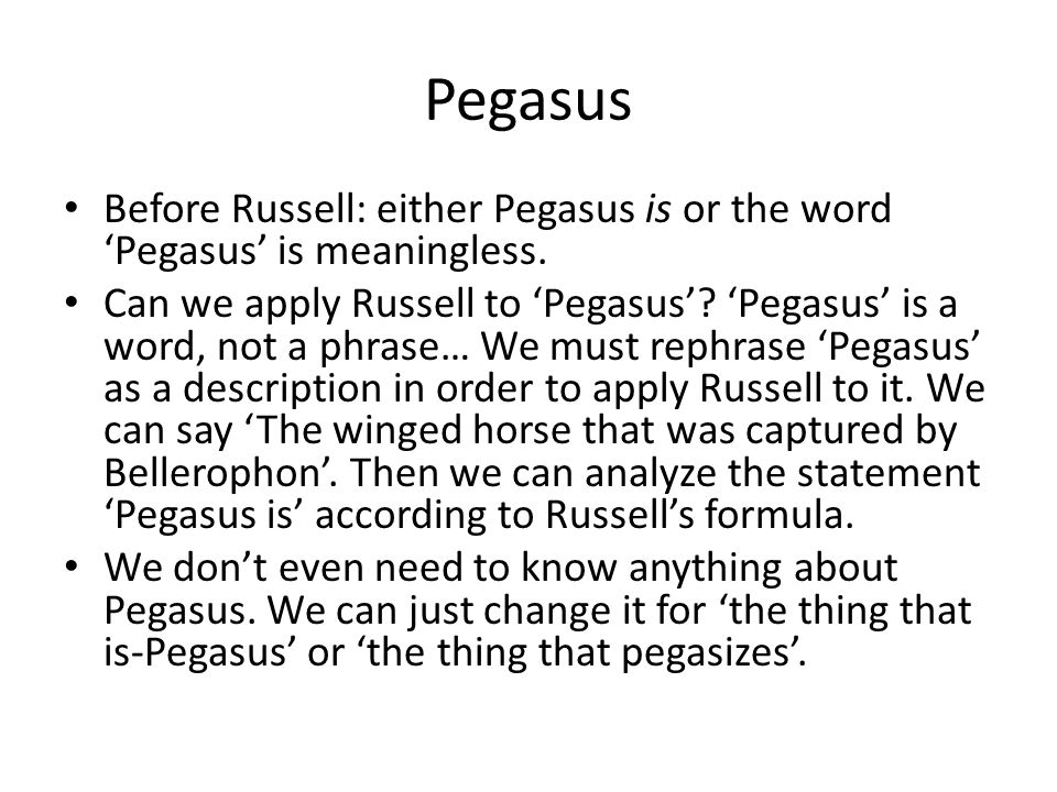 Pegasus Before Russell: either Pegasus is or the word 'Pegasus' is meaningless.