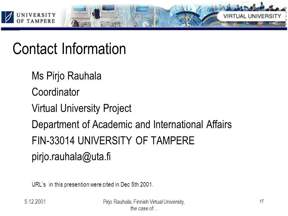 5.12.2001Pirjo Rauhala, Finnish Virtual University, the case of...