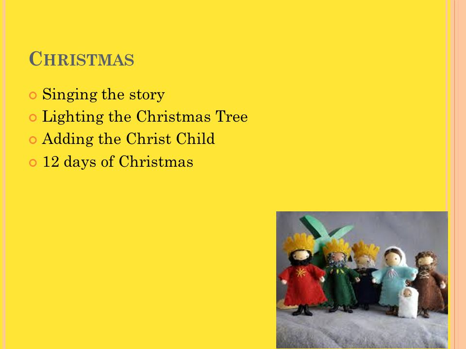 E PIPHANY Magi reach the crib Three Kings Cakes Chalking of the doors Taking down the tree Celebrating baptism Candlemas