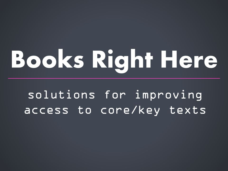 solutions for improving access to core/key texts Books Right Here