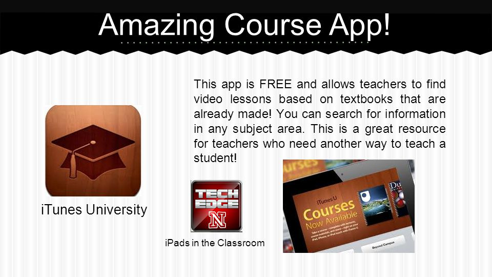 iTunes University Amazing Course App.