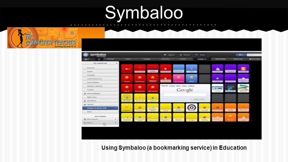 Symbaloo Using Symbaloo (a bookmarking service) in Education