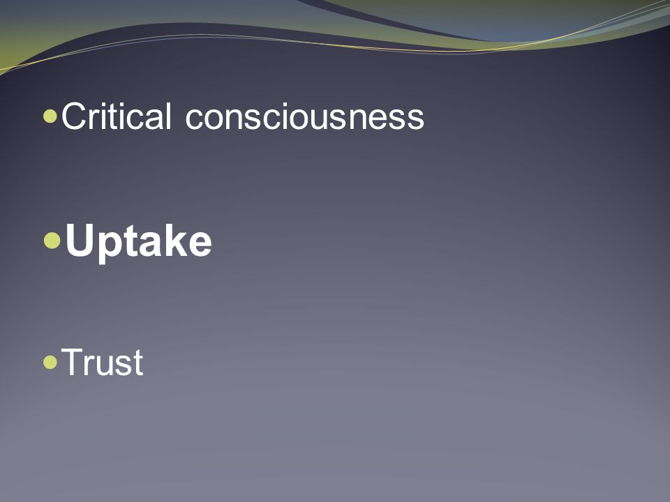 Critical consciousness Uptake Trust
