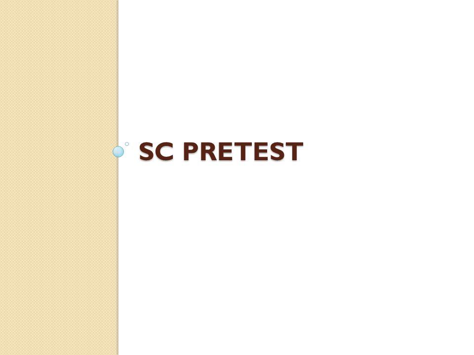 SC PRETEST