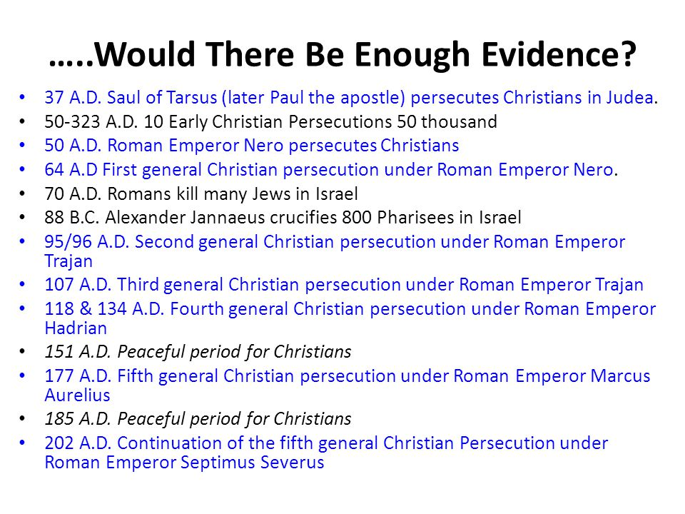 …..Would There Be Enough Evidence. 37 A.D.