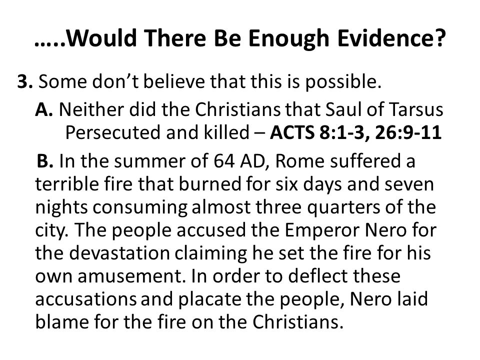 …..Would There Be Enough Evidence.
