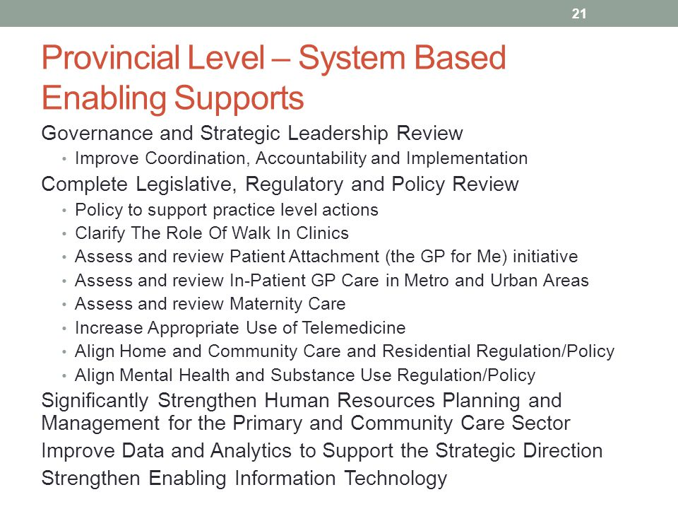Provincial Level – System Based Enabling Supports Governance and Strategic Leadership Review Improve Coordination, Accountability and Implementation C