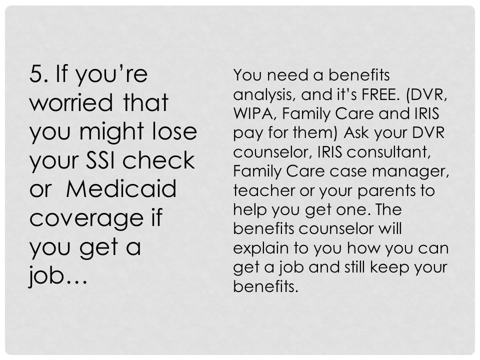 If you want to learn more about benefits counseling, here are the links on the Internet: www.wibsa.org/membership/membership-directory www.eri-wi.org/programs/WIPAproviders