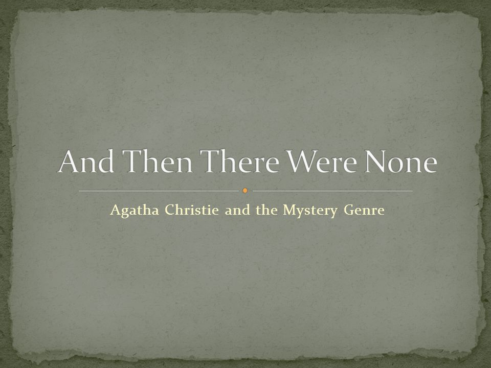 Agatha Christie and the Mystery Genre