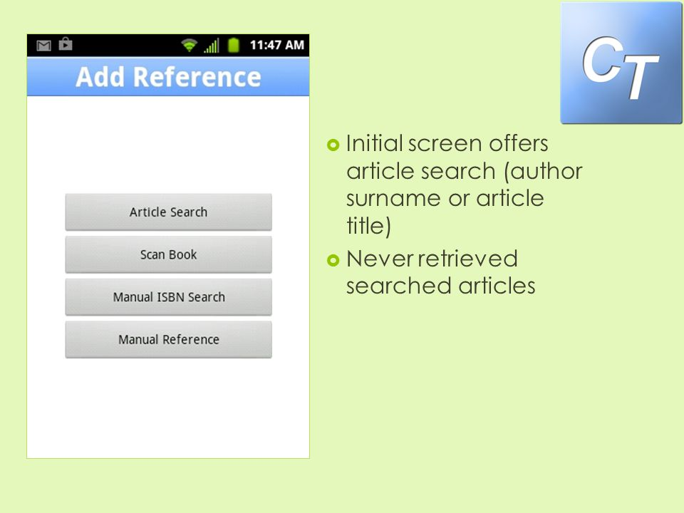 CiteThis  Initial screen offers article search (author surname or article title)  Never retrieved searched articles
