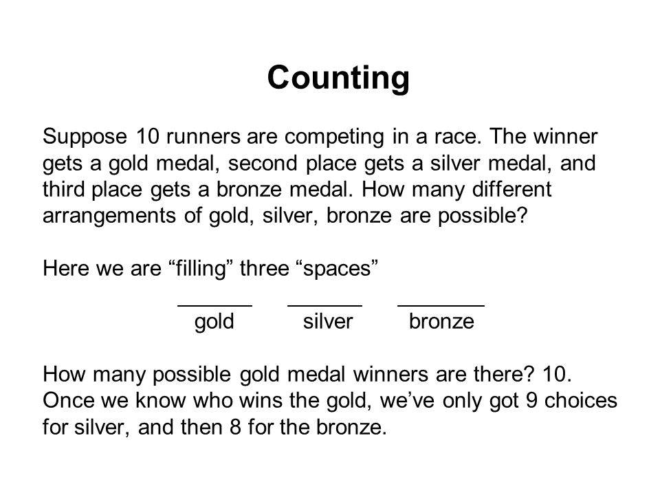 Suppose 10 runners are competing in a race. The winner gets a gold medal, second place gets a silver medal, and third place gets a bronze medal. How m