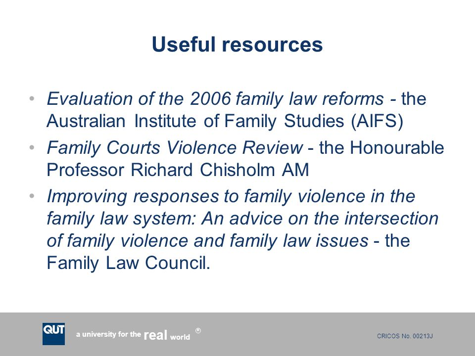 CRICOS No. 00213J a university for the world real R Useful resources Evaluation of the 2006 family law reforms - the Australian Institute of Family St