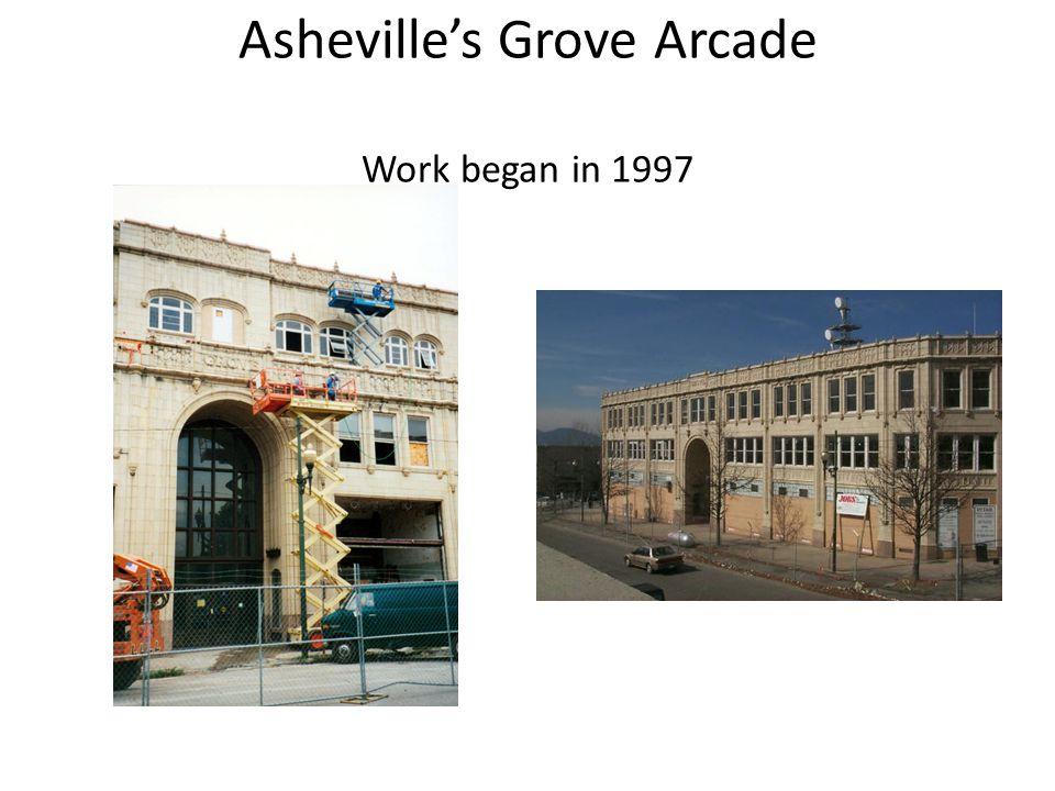 Asheville's Grove Arcade Work began in 1997