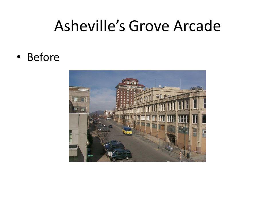 Asheville's Grove Arcade Before