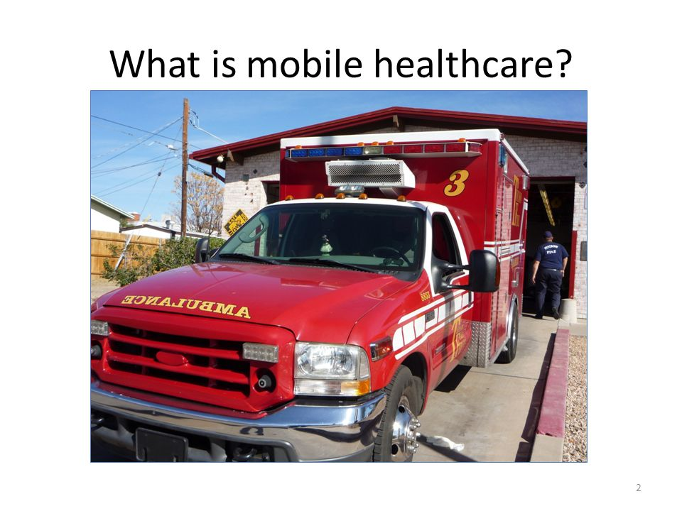 What is mobile healthcare 2