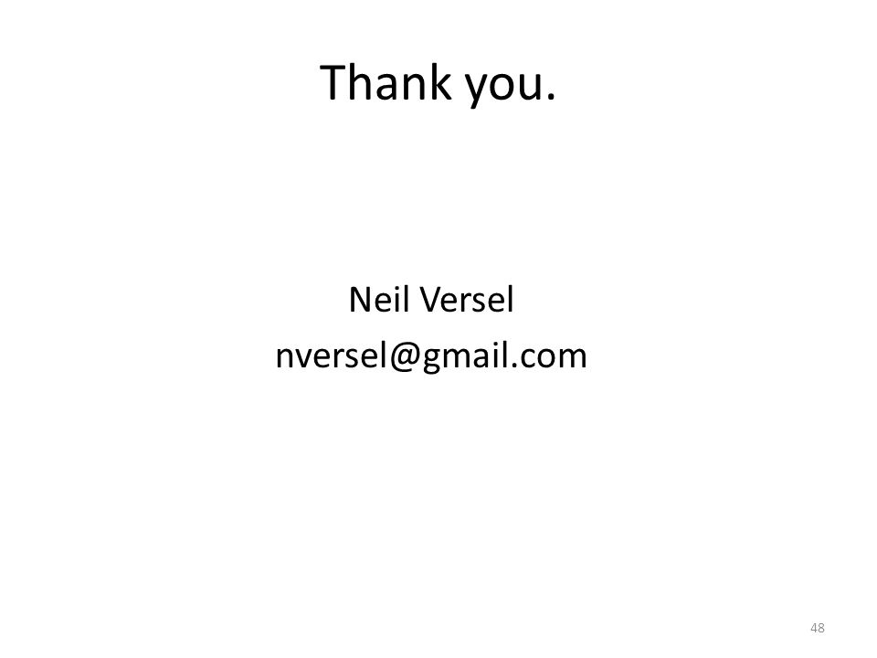 Thank you. Neil Versel nversel@gmail.com 48