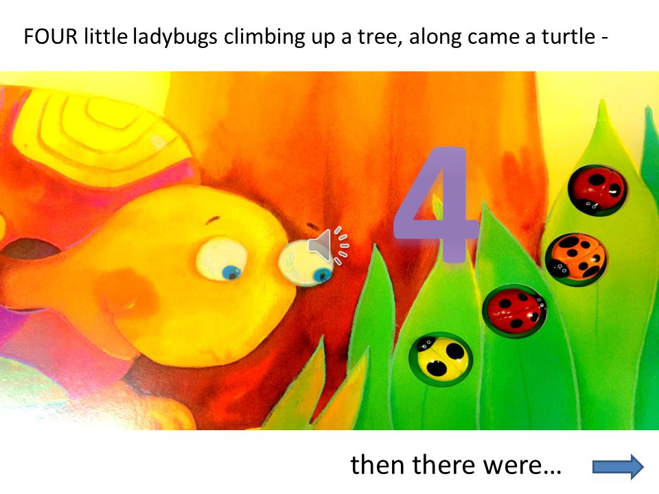 then there were… FIVE little ladybugs sleeping by the shore, along came a fish -