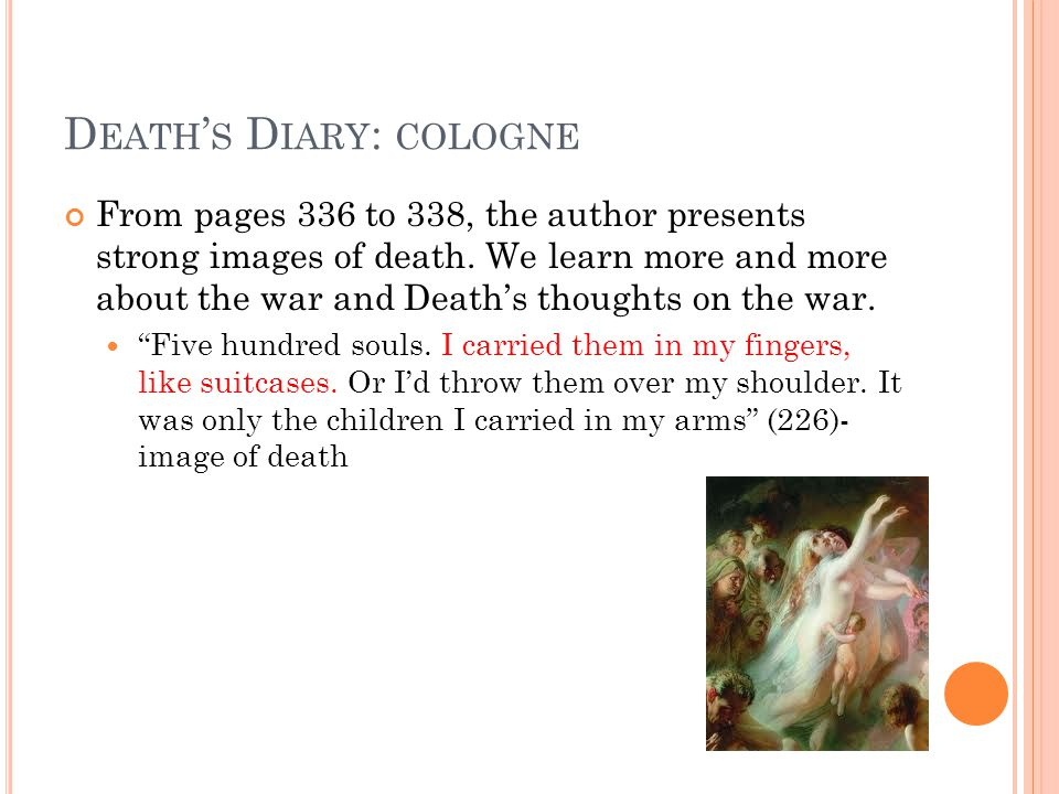 D EATH ' S D IARY : COLOGNE From pages 336 to 338, the author presents strong images of death.