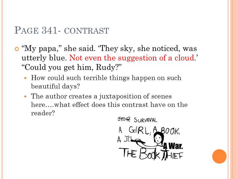 P AGE 341- CONTRAST My papa, she said. 'They sky, she noticed, was utterly blue.