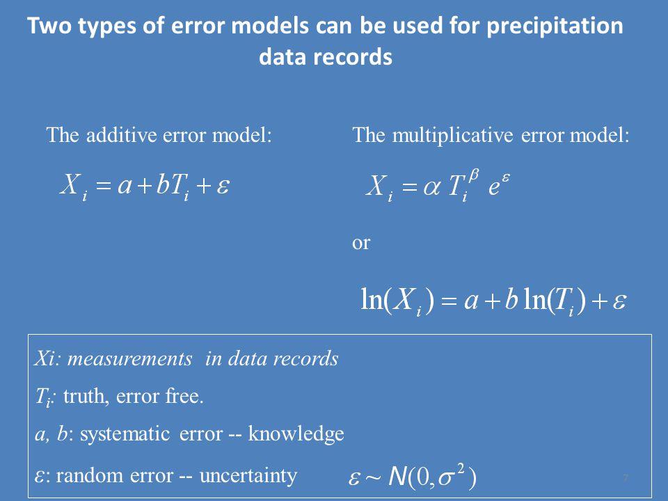 Xi: measurements in data records T i : truth, error free.