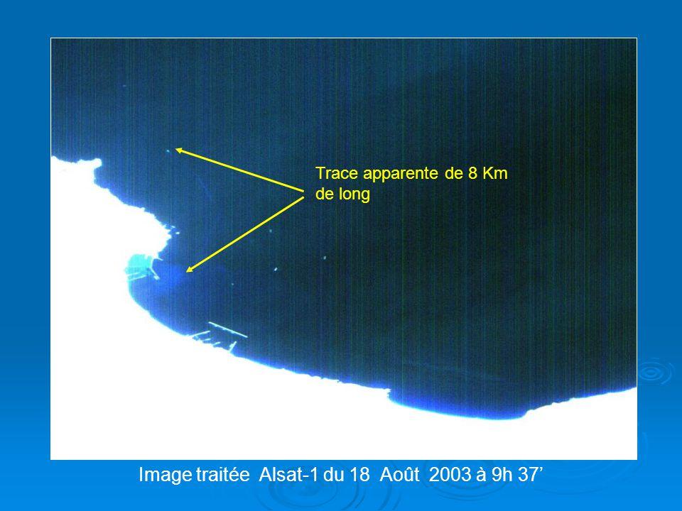 Trace apparente de 8 Km de long Image traitée Alsat-1 du 18 Août 2003 à 9h 37'