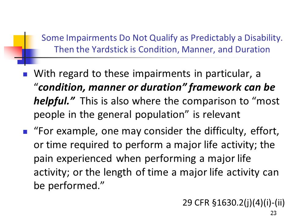 Some Impairments Do Not Qualify as Predictably a Disability.
