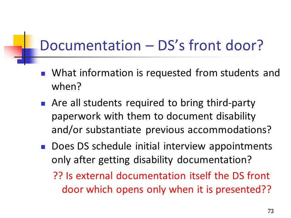 Documentation – DS's front door. What information is requested from students and when.