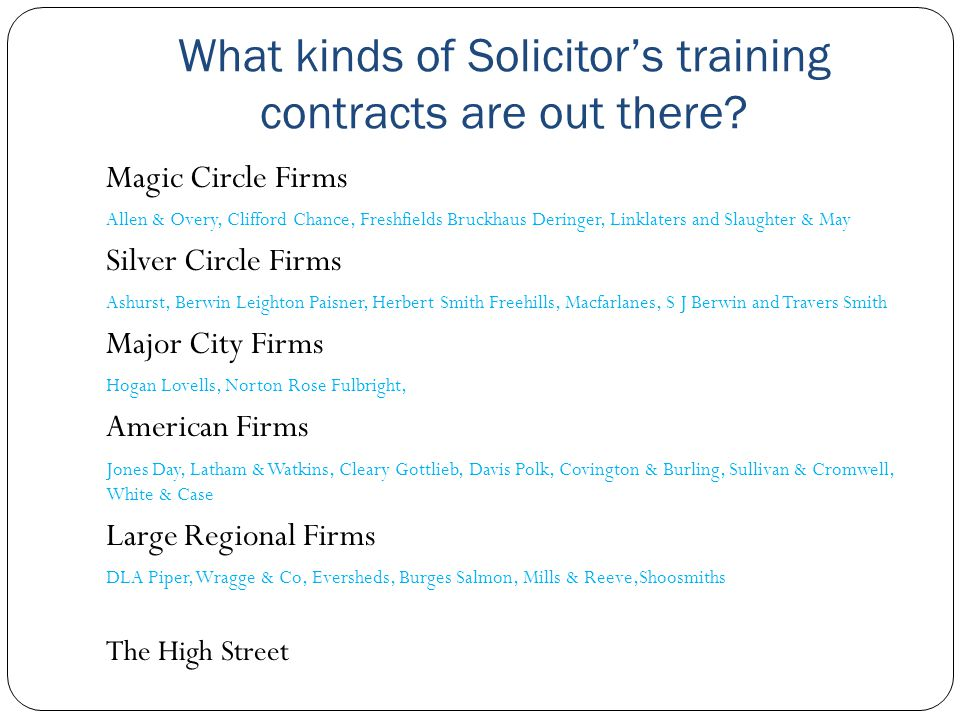 What kinds of Solicitor's training contracts are out there? Magic Circle Firms Allen & Overy, Clifford Chance, Freshfields Bruckhaus Deringer, Linklat