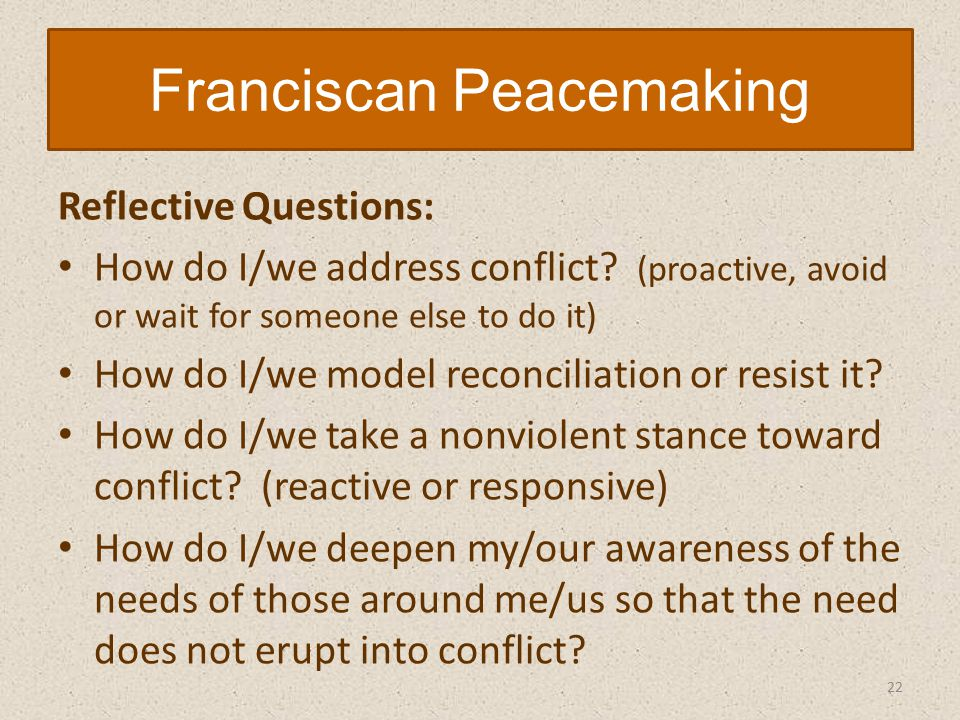 Reflective Questions: How do I/we address conflict.