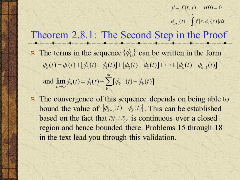Theorem 2.8.1: The Second Step in the Proof The terms in the sequence can be written in the form The convergence of this sequence depends on being abl