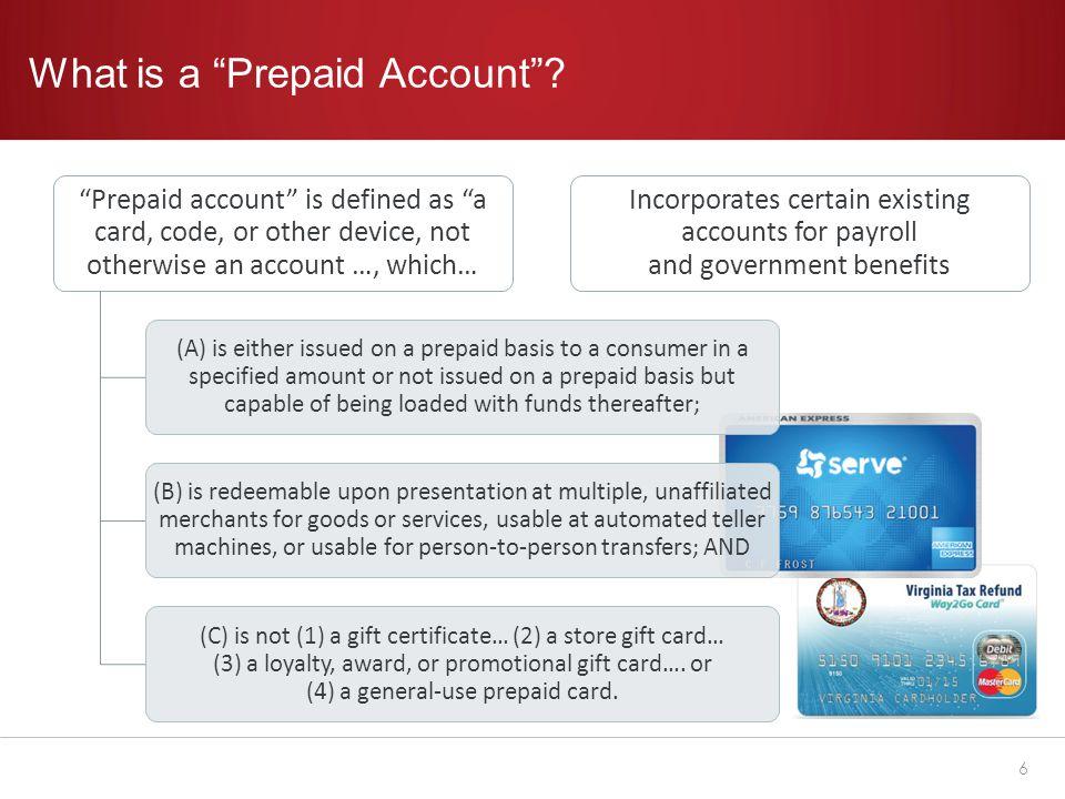 What isn't a Prepaid Account.