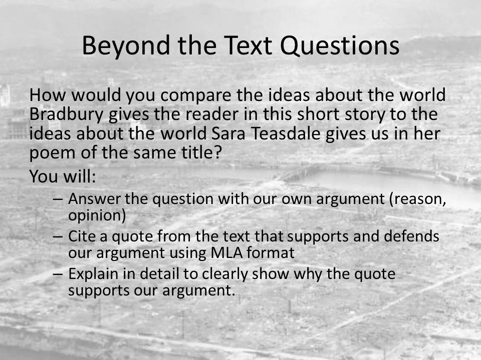 Beyond the Text Questions How would you compare the ideas about the world Bradbury gives the reader in this short story to the ideas about the world S